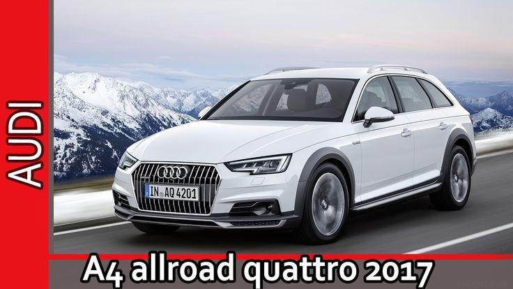 Audi A4 2017 allroad quattro 2017 / Ауди А4 олроуд кватро 2017 - Обзор о...
