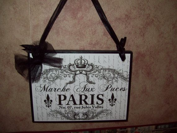 Paris Marche Aux Puces plaque wall hanging sign,Paris decor,French decor,shabby chic,Paris bedroom decor,French bedroom