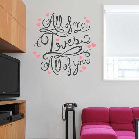 All Of Me Loves All Of You Quote Wall Sticker