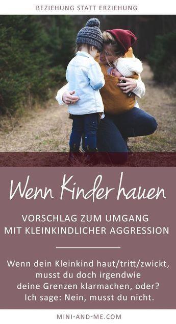 Wenn dein Kleinkind haut, beißt, tritt: Was du tun kannst, anstatt deine Grenzen aufzuzeigen (Achtung: Das kann dich herausfordern!)