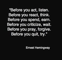 !Remember This, Ernest Hemingway, Life Lessons, True Words, Well Said, Favorite Quotes, Helpful Remember, Good Advice, Quotes About Religion