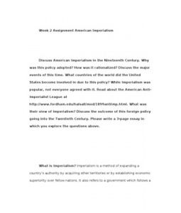 Discuss American Imperialism in the Nineteenth Century. Why was this policy adopted? How was it rationalized? Discuss the major events of this time. What countries of the world did the United… (More)