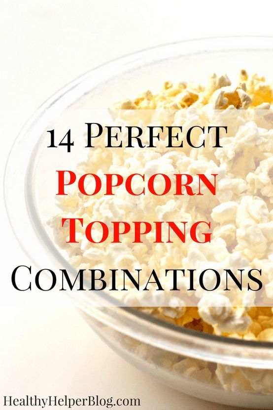 14 Perfect Popcorn Topping Combinations | Healthy Helper @Healthy_Helper A collection of healthy & unique popcorn topping combinations to take your next movie night or snack time to the next level! Popcorn has never been so good. #Pop4AssassinsCreed #Pmedia #ad @popsecret @walmart