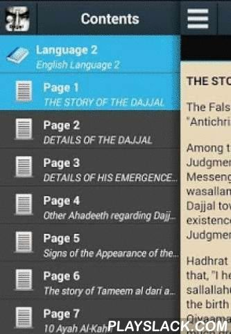 """The Story Of Dajjal  Android App - playslack.com , Al-Masih ad-Dajjal (Arabic: المسيح الدجّال Al-Masīḥ ad-Dajjāl, """"the false messiah""""), is an evil figure in Islamic eschatology. He is to appear pretending to be the Masih (Messiah) at a time in the future, before Yawm al-Qiyamah (Day of Resurrection), and is comparable to the Antichrist and Armilus in Christian and Jewish eschatology, respectively.According to hadith, Muhammad is said to have prophesied that the Masih ad-Dajjal would be the…"""