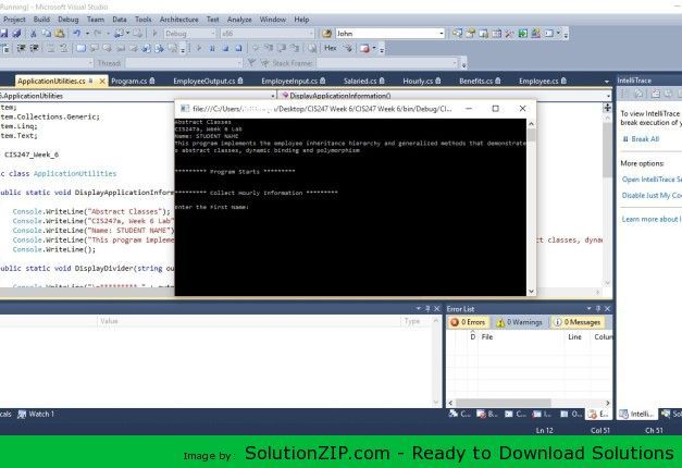 DL: http://solutionzip.com/downloads/cis247-week-6/ Create a new project and name it CIS247C_WK6_Lab_LASTNAME. Copy all the source files from the Week 5 project into the Week 6 project. Before you move on to the next step, build and execute the Week 6 project. STEP 3: Modify the Employee Class Define calculatePay() as a pure virtual function. Define displayEmployee() as a pure virtual function. When class Employee contains two pure virtual functions, it becomes an abstract class. STEP 4: Cr