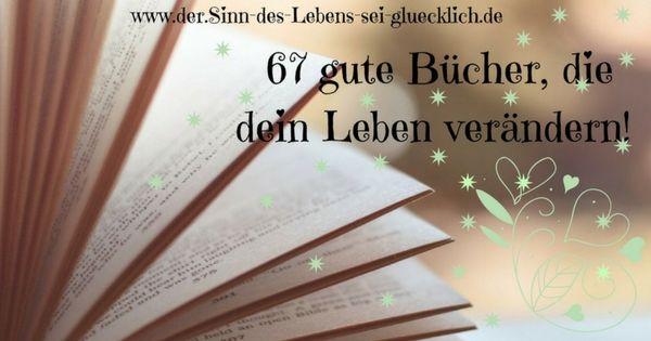 Blogartikel: 67 gute Bücher, die dein Leben verändern!  #Bücher, die dein #Leben #verändern #Glück #Erfolg