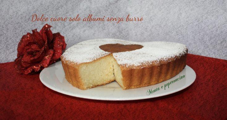 Dolce cuore solo albumi senza burro