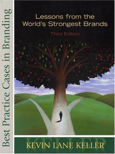 Best Practice Cases in Branding for Strategic Brand Management, 3/e
