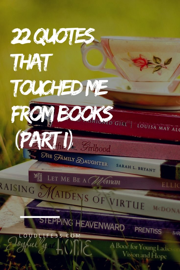 22 Quotes That Touched Me From Books (Part I) | Loud Life