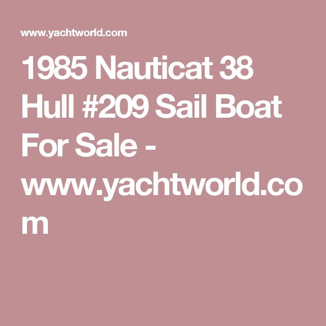 1985 Nauticat 38 Hull #209 Sail Boat For Sale - www.yachtworld.com