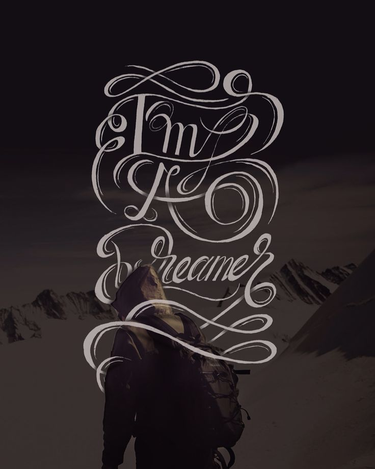 I'm a dreamer  #typography #lettering #handlettering #calligraphy #quote #dream #dreamer #design #inspiration