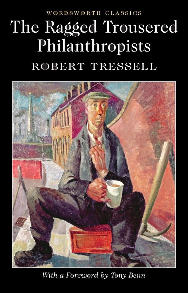 The Ragged Trousered Philanthropists Robert Tressell Wordsworth Book New Free UK