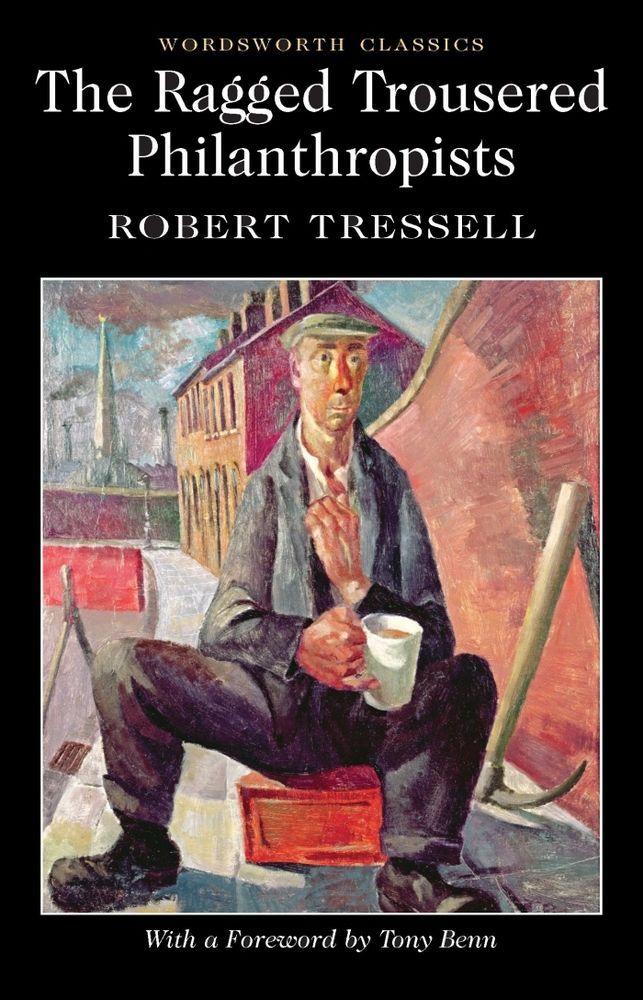 The Ragged Trousered Philanthropists Robert Tressell Wordsworth Book New Free UK