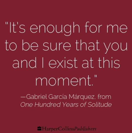 quotes in 100 years of solitude Races condemned to 100 years of solitude did not have a second opportunity on earth these powerful last words of the novel one hundred years of solitude speak truth the book has demonstrated through powerful examples that human beings cannot exist within a state of isolation.