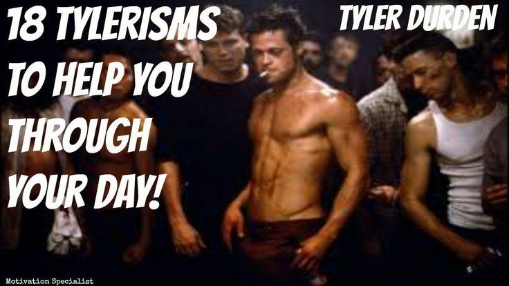 Tyler Durden 18 Tylerisms  To Help You Through Your Day! - YouTube