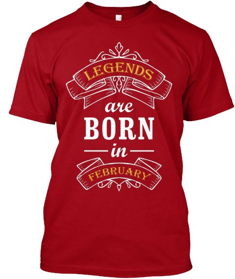 Limited Edition ! February Legends  Deep Red T-Shirt Front