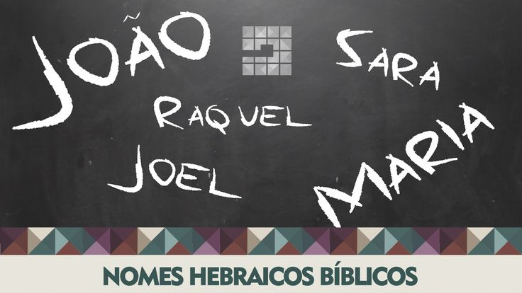 Nomes Hebraicos Bíblicos