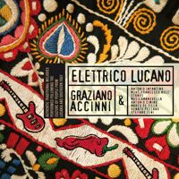 GRAZIANO ACCINNI  SCIARULA'  ELETTRICO LUCANO by accynny on SoundCloud