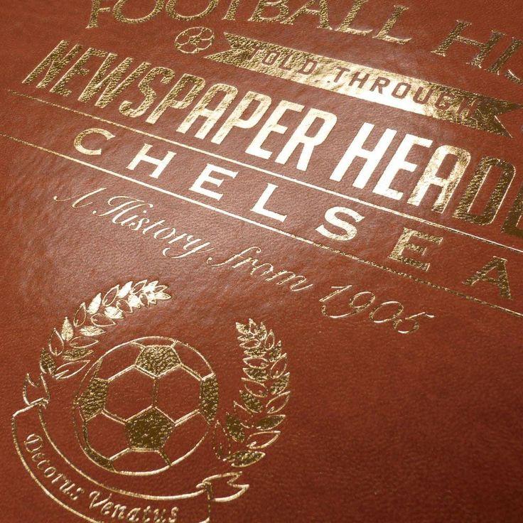 Bespoke Chelsea Football Club Bound Headlines Book