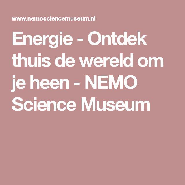 Energie - Ontdek thuis de wereld om je heen - NEMO Science Museum