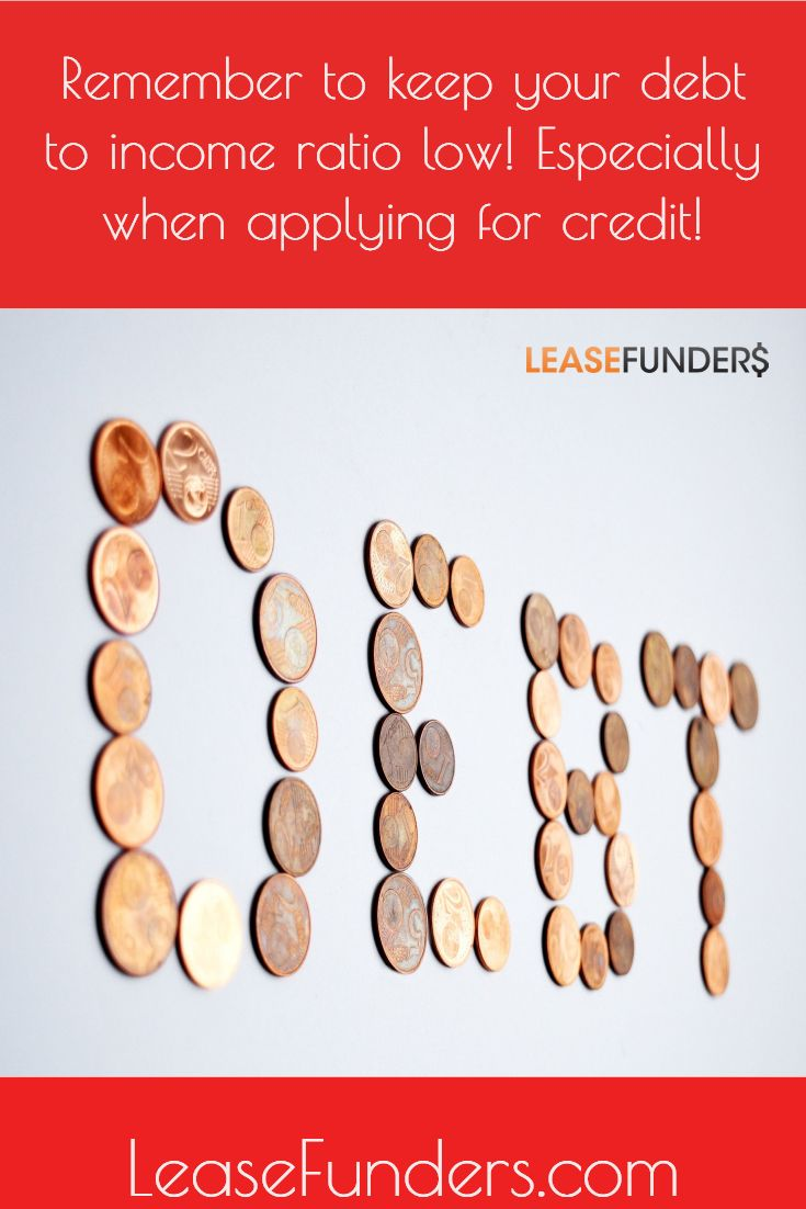 Looking For Financing Make Sure Your Debt To Income Ratio Is Low Not Only Does A High Debt To Income Ratio Bad Credit Score Credit Score Debt To Income Ratio