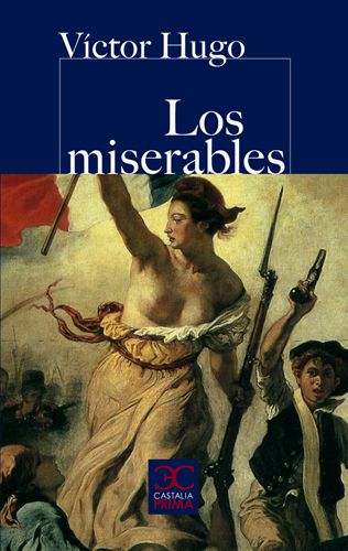 #Literatura #CastaliaPrima LOS MISERABLES - Victor Hugo #Castalia