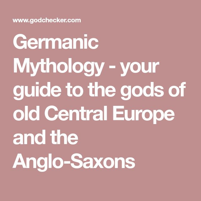 Germanic Mythology - your guide to the gods of old Central Europe and the Anglo-Saxons
