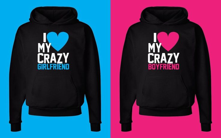 I LOVE MY CRAZY GIRLFRIEND / BOYFRIEND BLACK HOODIES #valentines #valentinesday #love #couples #valentineshoodies