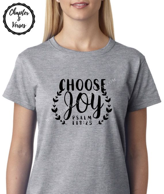 Choose Joy tshirt by Chapterandverses on Etsy
