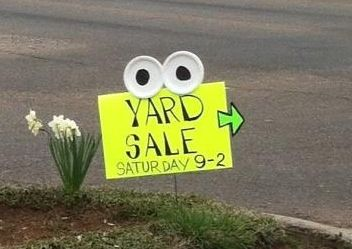 Funny Yard sale sign!
