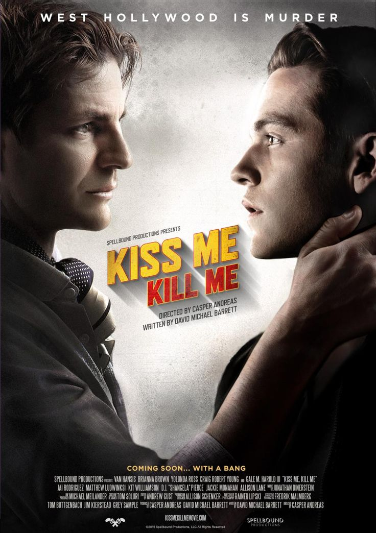 "HERE IT IS: ""Kiss Me, Kill Me"" Official Poster with @VanHansis1 and @GMHaroldIII COMING SOON... with a BANG!"