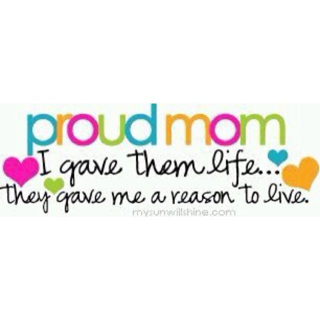Make Your Mom Proud Quotes: Beautiful, Mom