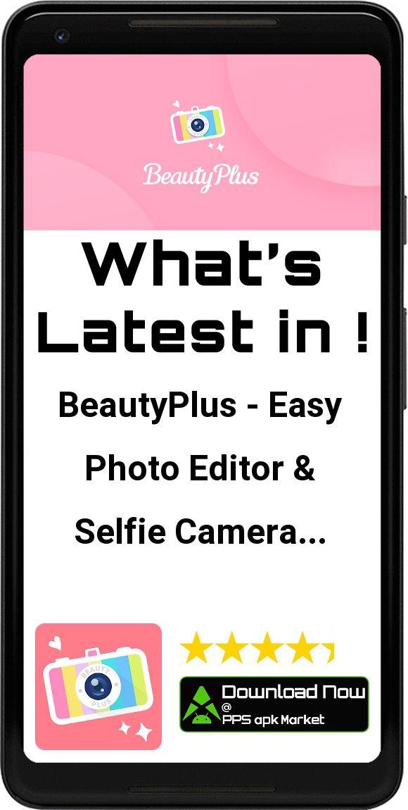 BeautyPlus - Easy Photo Editor & Selfie Camera App - Free