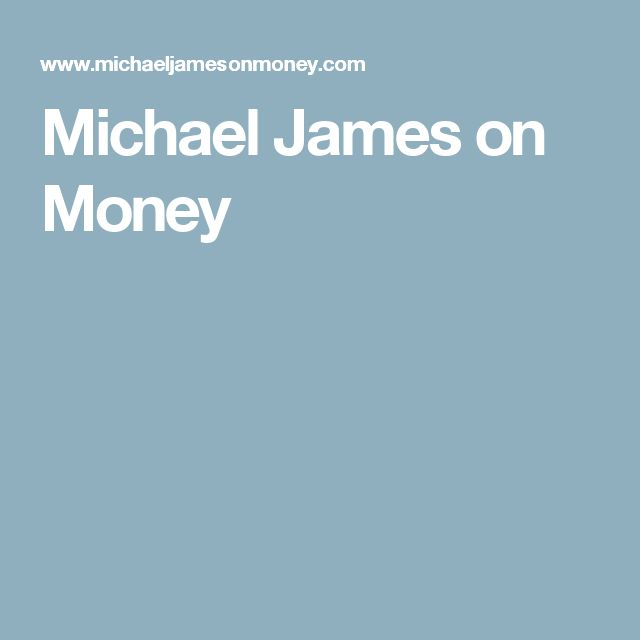 Michael James on Money