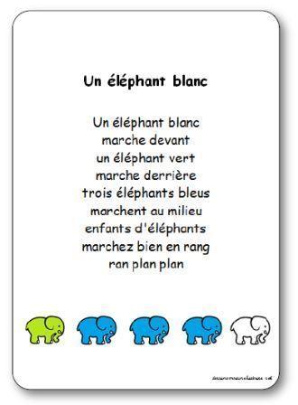 Paroles de la comptine Un éléphant blanc : Un éléphant blanc, marche devant, un éléphant vert, marche derrière, trois éléphants bleus, marchent au milieu...