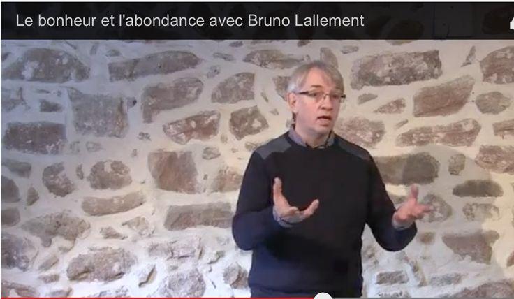Le bonheur et l'abondance avec Bruno Lallement