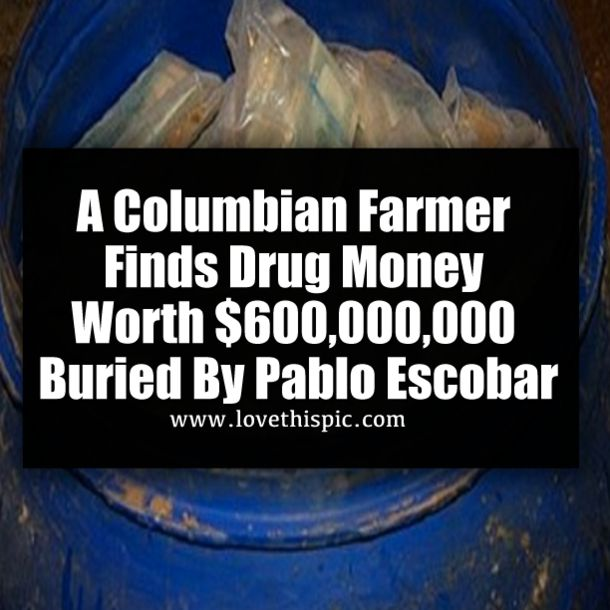 A Columbian Farmer Finds Drug Money Worth $600,000,000 Buried By Pablo Escobar story news viral viral right now trending viral posts pablo escobar