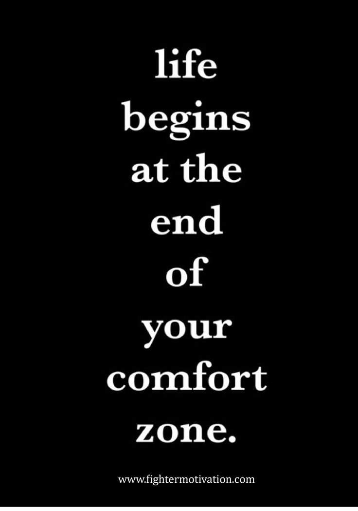 Life begins at the end of your comfort zone. #motivation