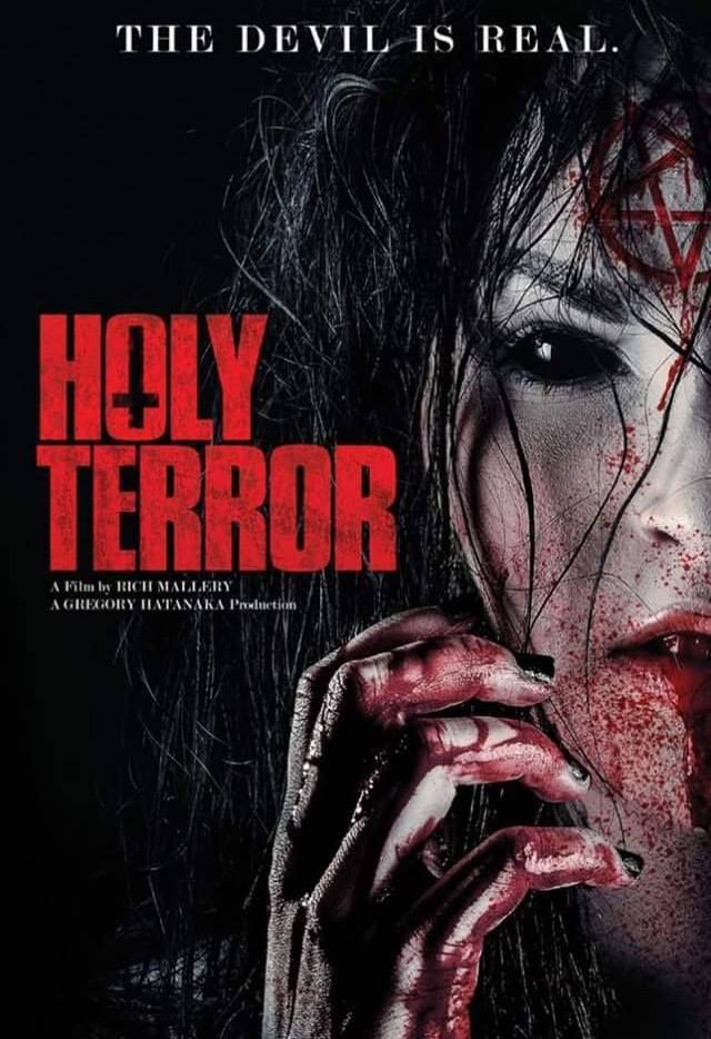 'The Devil is real.' Holy Terror is a 2017 American supernatural horror film written and directed by Rich Mallery (Sociopathia). The CineRidge Entertainment production stars Kelly Lynn …