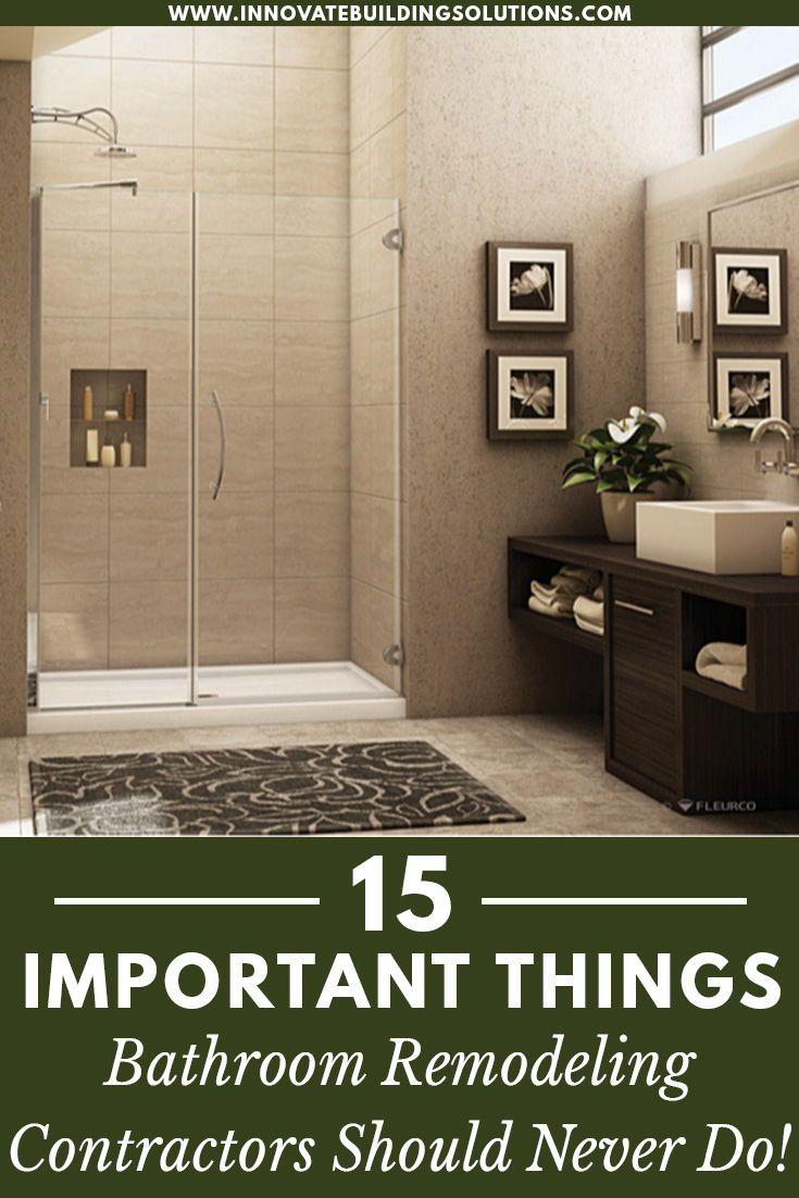 15 Things Smart Bathroom Remodelers Never Do In 2020 Bathroom