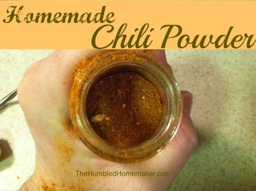 Homemade Chili Powder Ingredients  1 tsp. paprika  2 tsp. cumin  1 tsp. cayenne  1 tsp. oregano  2 tsp. garlic powder  Mix everything together and store in a glass jar!