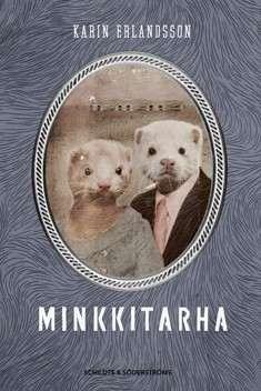 Kansikuva Minkkitarha