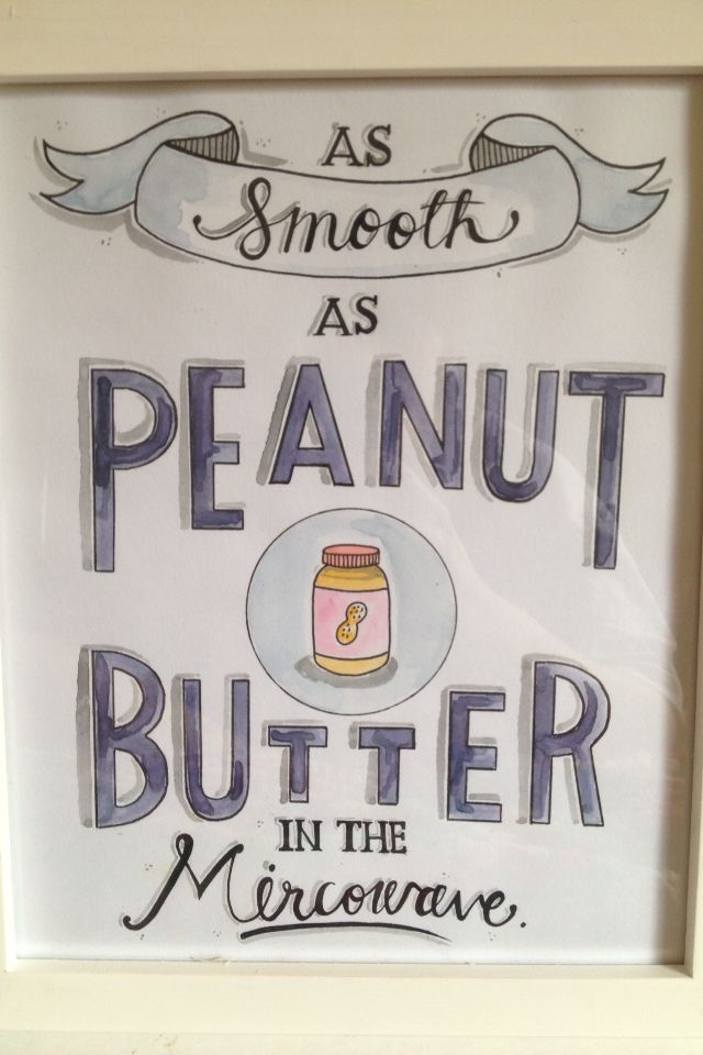 As Smooth as Peanut Butter in the Mircowave-Steer Illustrations