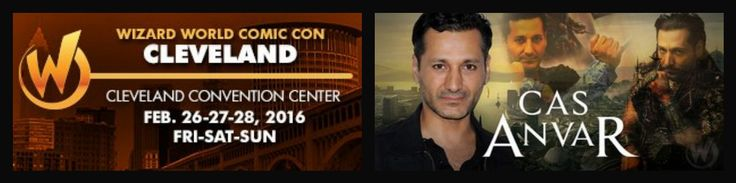 Cas Anvar has enter in Wizard World Comic Con Cleveland February 26-27-28, 2016. Will be signing FRIDAY 26 - 3 pm / 8 pm  &  SATURDAY - 10 am / 7pm. This means us fans will able to meet Cas in person magic of Wizard World Comic Con
