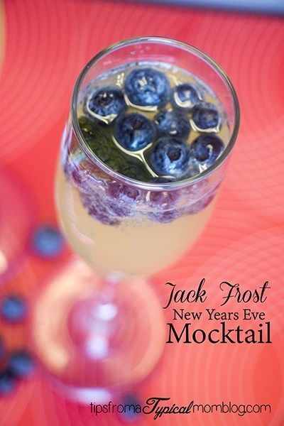 Jack Frost New Year's Eve Drink. Festive Non-Alcoholic New Year's Eve mocktail drink recipes! Great for kids and family parties or designated drivers! #NYE #drinkrecipe #mocktail #nonalcoholic #partyideas #recipes