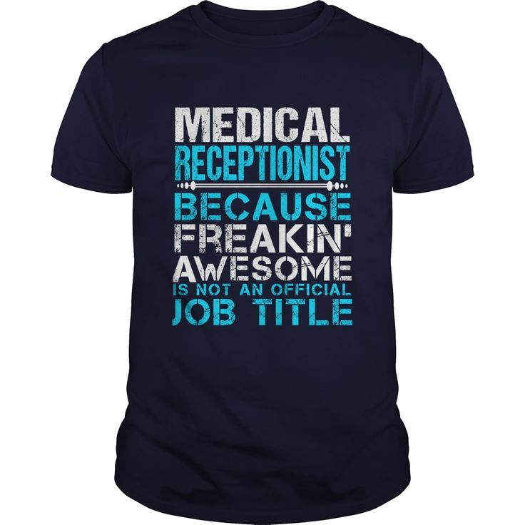 MEDICAL RECEPTIONIST T-Shirts, Hoodies. VIEW DETAIL ==► Funny Tee Shirts