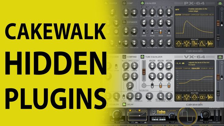 Cakewalk by Bandlab The Hidden Plugins YouTube Cake