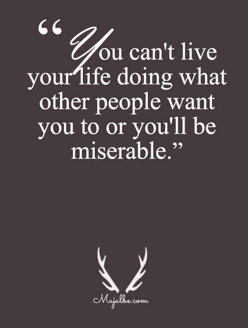 You'll Be Miserable Love Quotes