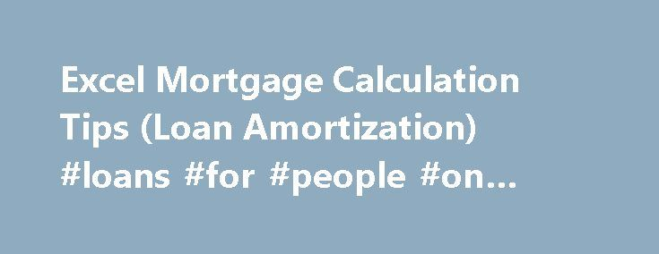 Excel Mortgage Calculation Tips (Loan Amortization) #loans #for - amortization excel