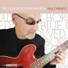 Paul Carrack - Old, New, Borrowed & And Blue (Remastered Edition) (NEW CD)